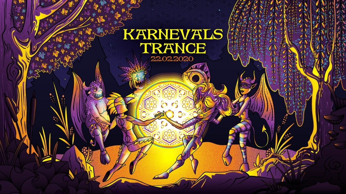 Karnevals Trance 22 Feb '20, 22:00