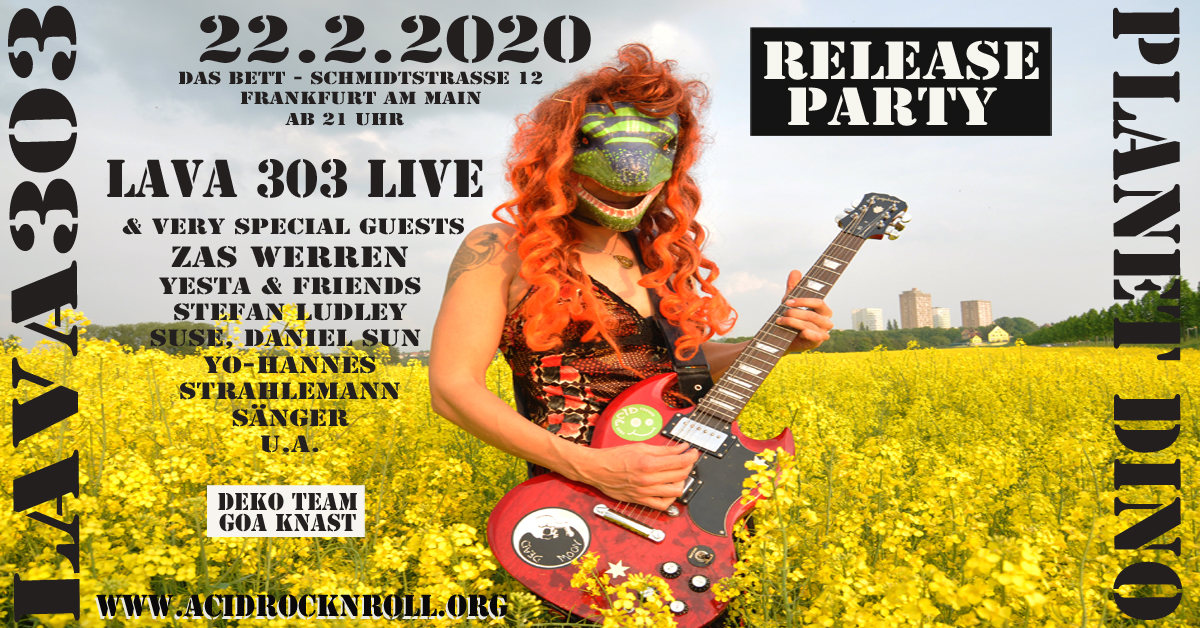 Party Flyer Lava 303 & Friends - Planet Dino Record Release 22 Feb '20, 22:00