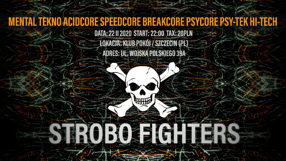 Party Flyer Strobo Fighters 22 02 2020 22 22 Feb '20, 22:00