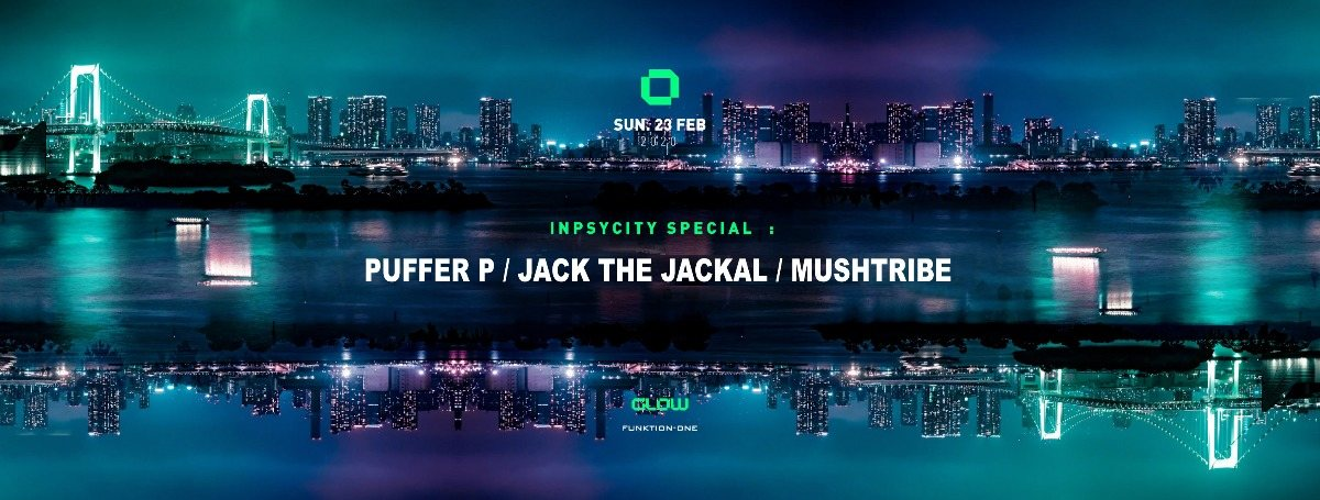 Party Flyer Inpsycity special w/ Puffer P , Jack The Jackal & Mushtribe 23 Feb '20, 21:30