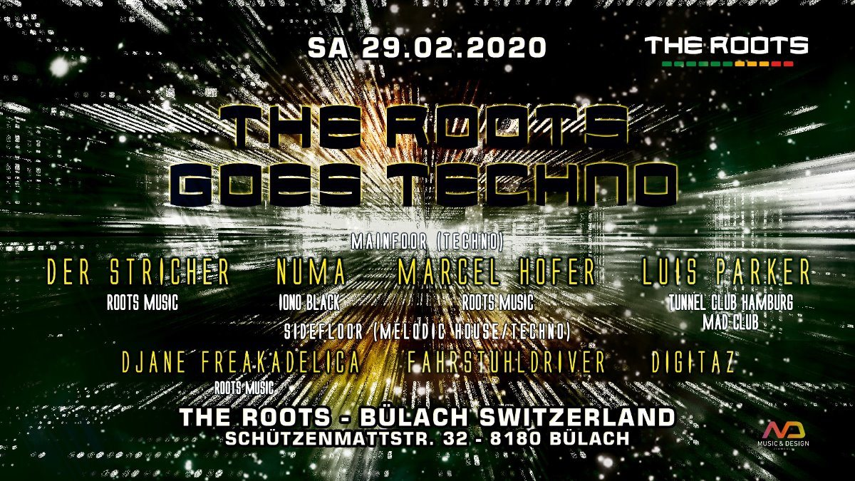 Party Flyer The Roots goes Techno 29 Feb '20, 22:00