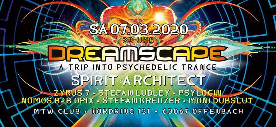 Party Flyer Dreamscape with Spirit Architect 7 Mar '20, 23:00