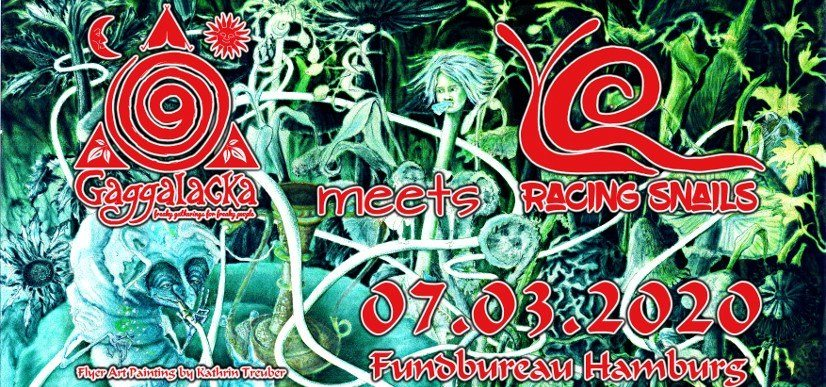 Party Flyer Gaggalacka meets Racing Snails 7 Mar '20, 23:00