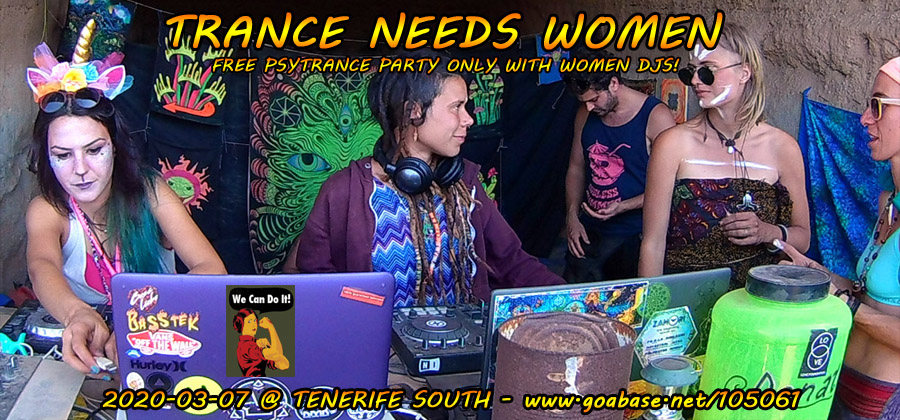 Party Flyer Trance Needs Women 2020 7 Mar '20, 18:00