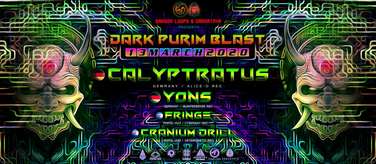 Party Flyer Dragon Loops & Darkatnya Dark Purim Blast 13 Mar '20, 23:30