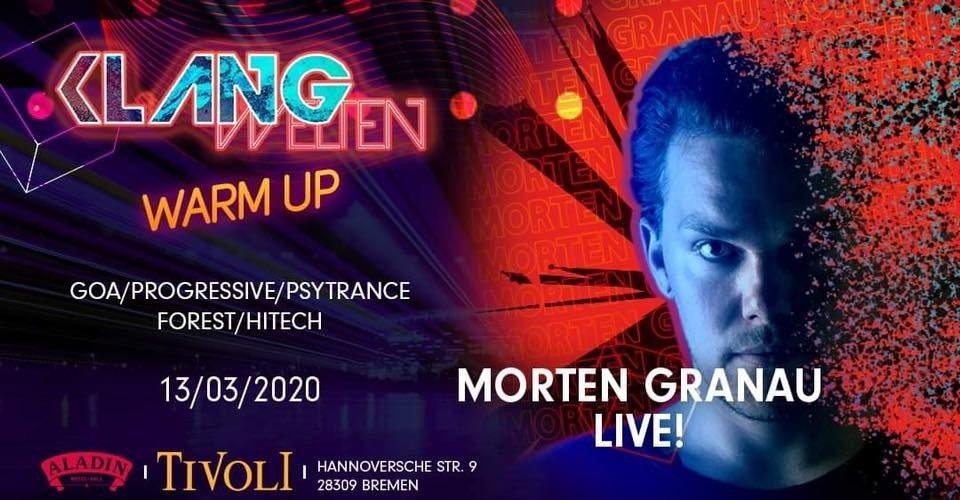 Party Flyer Klangwelten Warm Up   Morten Granau Live 13 Mar '20, 23:00
