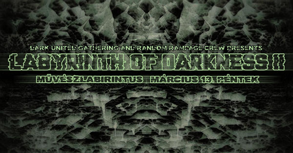 Labyrinth Of Darkness 13 Mar '20, 00:00