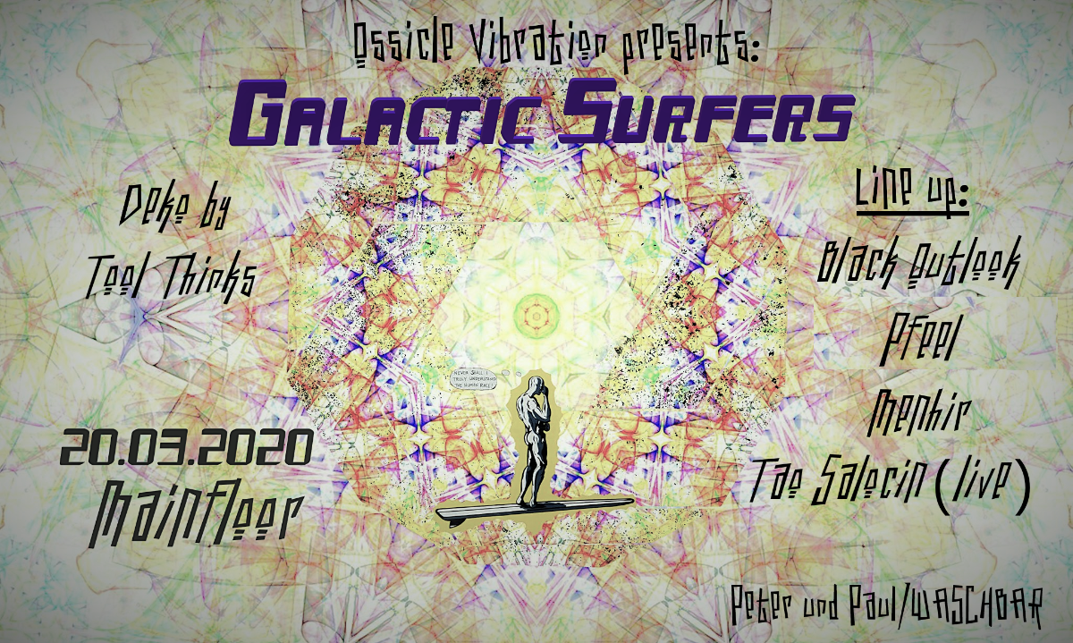Party Flyer Galactic Surfers ॐ 20 Mar '20, 22:00