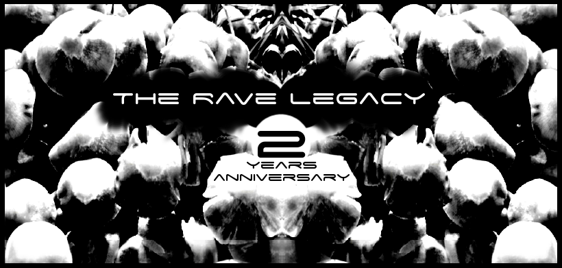 Party Flyer The Rave Legacy 2 Years Anniversary 5 Mar '21, 23:00