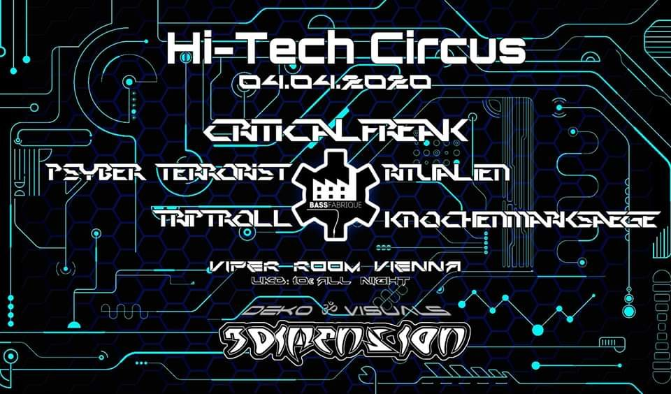 Party Flyer Hi-Tech Circus with CriticalFreak 4 Apr '20, 22:00