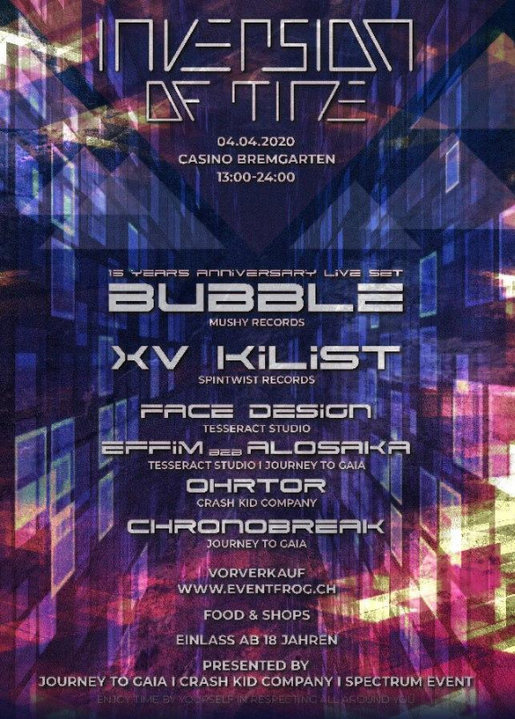 Inversion Of Time - with Bubble // XV Kilist // and many more 4 Apr '20, 13:00