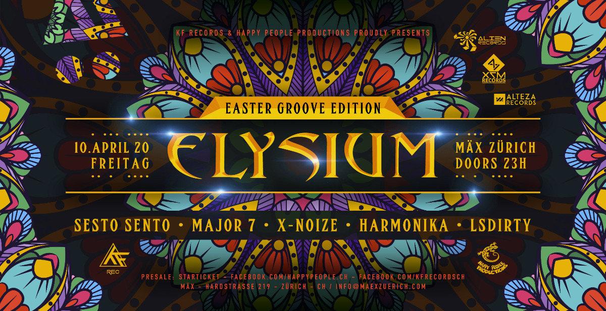 Party Flyer ☆ELYSIUM☆ Easter Groove Ed /Sesto Sento /Harmonika /Major7 /X-Noise /LSDirty 10 Apr '20, 23:00
