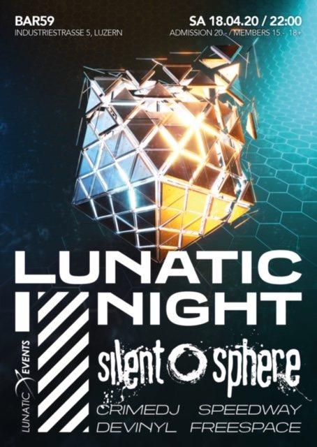 Party Flyer Lunatic Night mit Silent Sphere 18 Apr '20, 22:00
