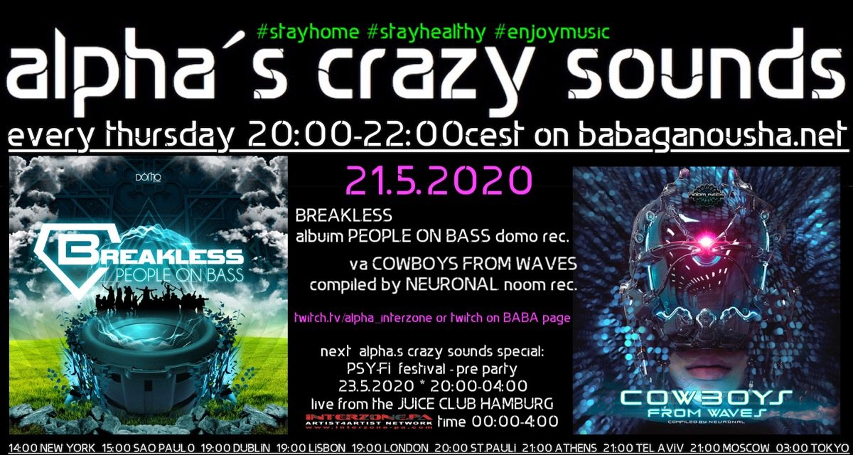 Party Flyer alpha.s crazy sounds - BREAKLESS album + va COWBOYS FROM WAVES 21 May '20, 20:00