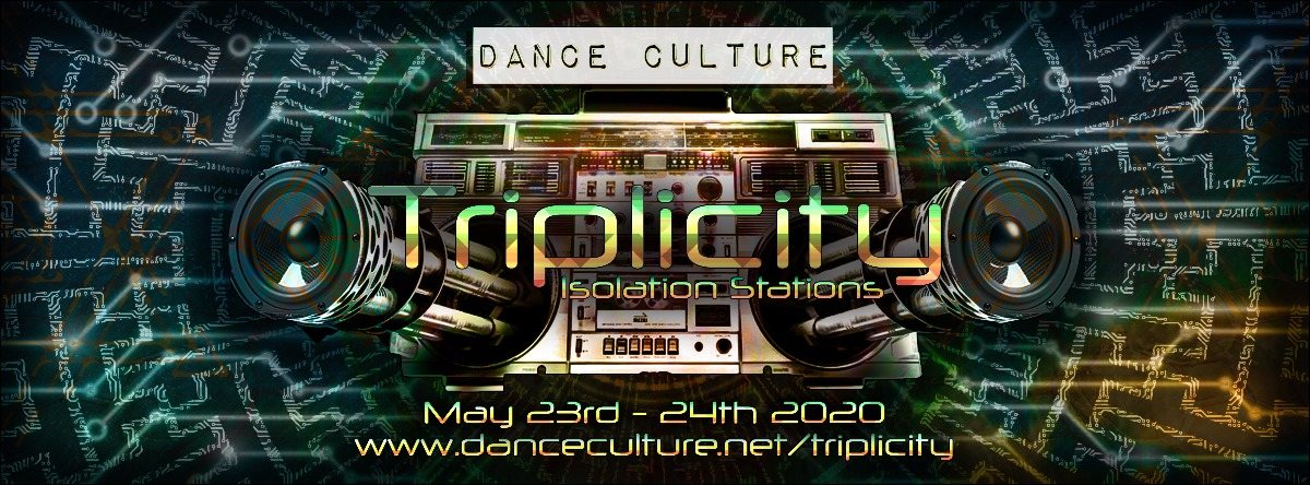 Party Flyer Triplicity - Isolation Stations 23 May '20, 10:00