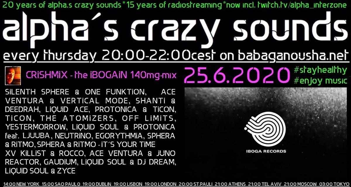 Party Flyer alpha.s crazy sounds - IBOGAIN-mix by CHRISHMIX 25 Jun '20, 20:00