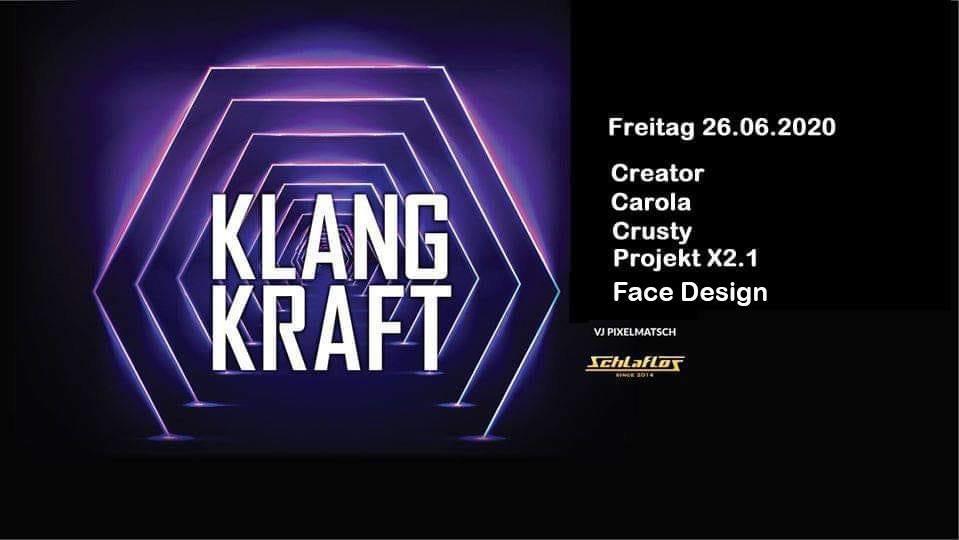 Party Flyer Klangkraft 26 Jun '20, 23:00