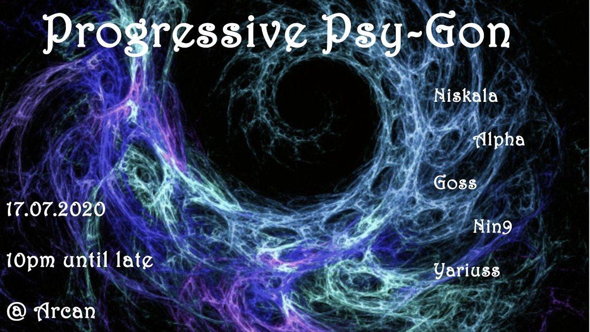 Progressive Psy-Gon: July Edition 17 Jul '20, 22:00