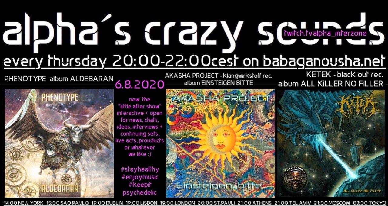 alpha.s crazy sounds - PHENOTYPE, AKASHA PROJECT, KETEK 6 Aug '20, 20:00