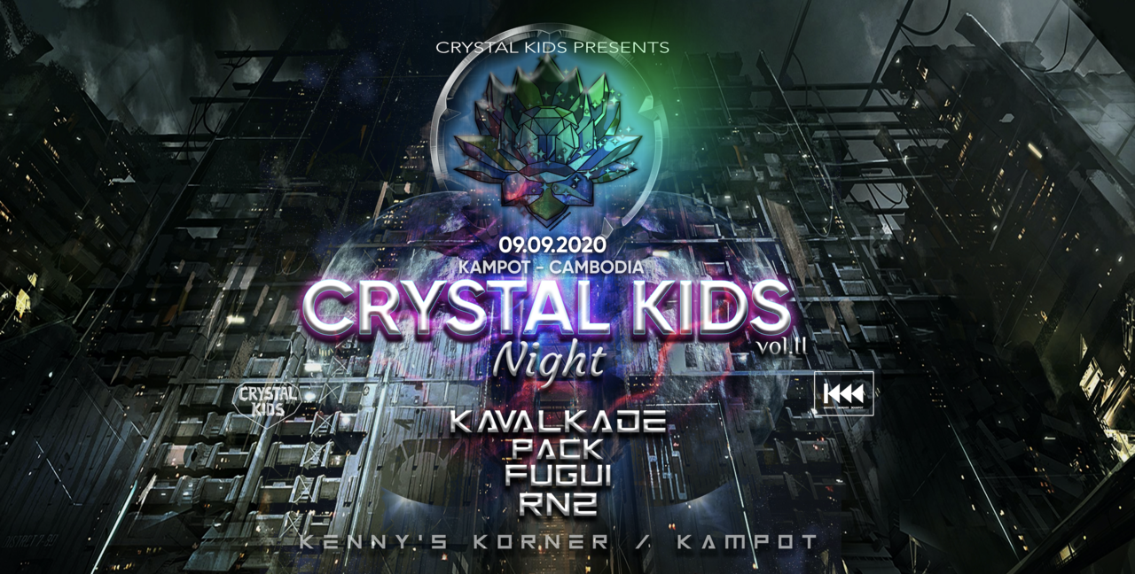 Crystal Kids Night Cambodia Vol.II 9 Sep '20, 22:00