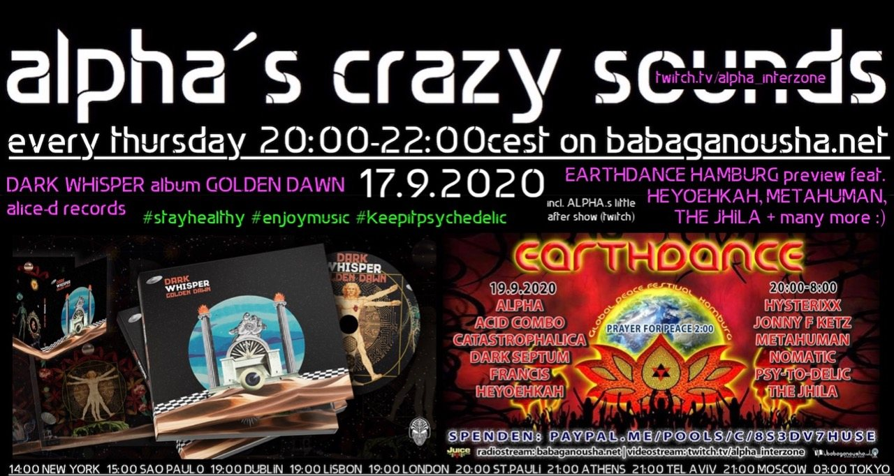 alpha.s crazy sounds - DARK WHISPER + EARTHDANCE preview 17 Sep '20, 20:00