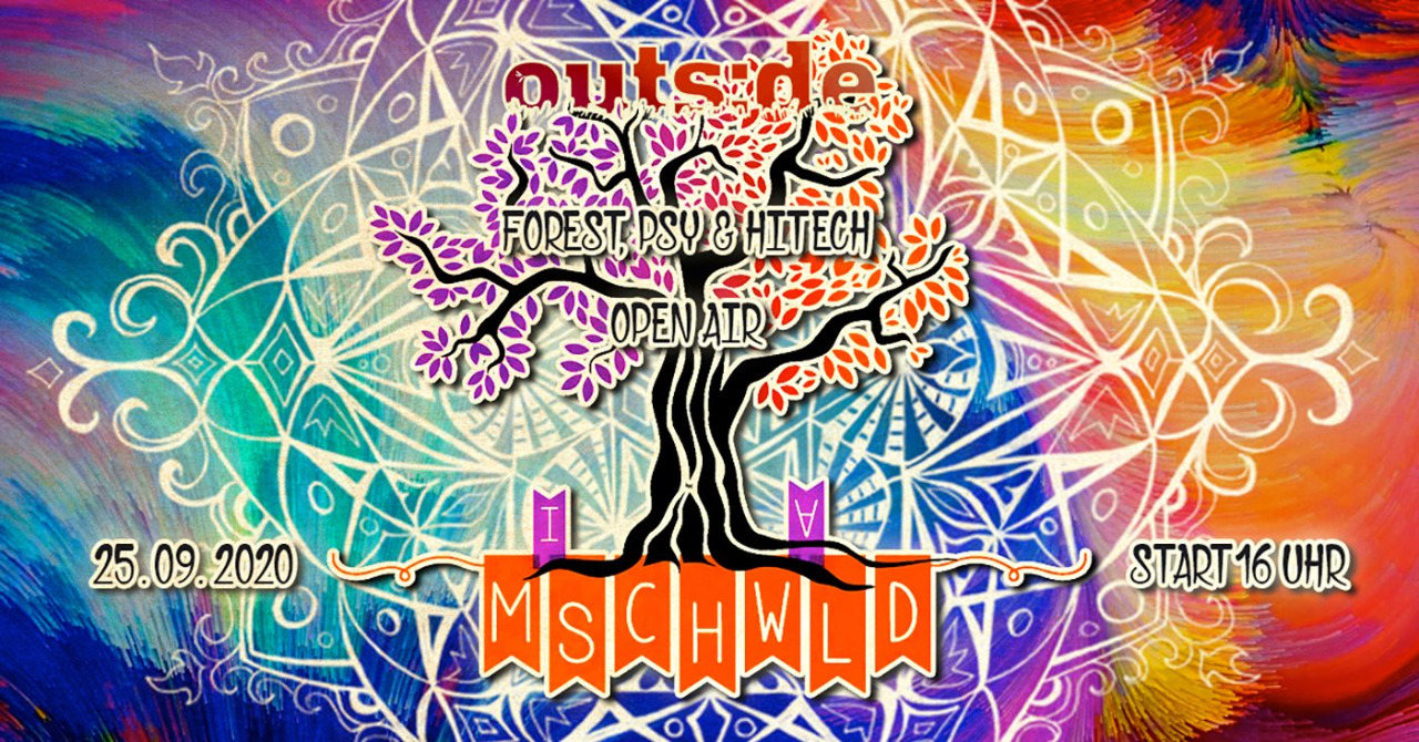 outs:de: Mischwald open air / forest, psy & hitech 25 Sep '20, 16:00