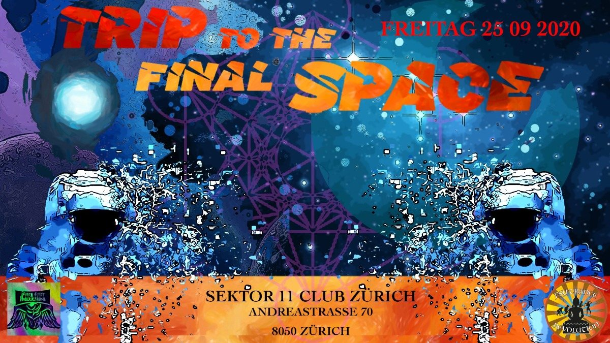 Party Flyer 🚀☆Trip Into The Final Space☆🚀☆ 25 Sep '20, 22:00