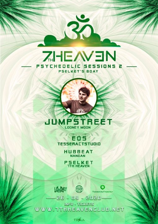 7th Heaven Psychedelic Session:Pselket Bday with Jumpstreet 26 Sep '20, 22:00