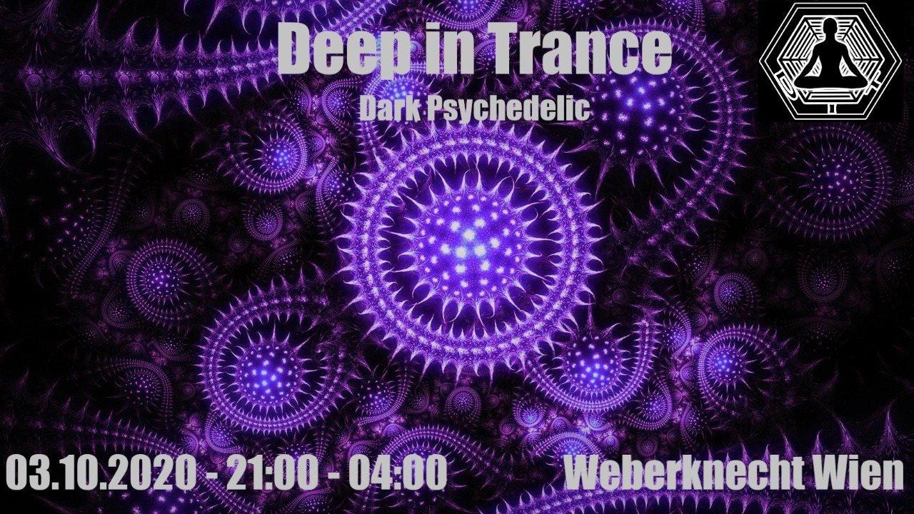 Party Flyer Deep in Trance - Dark Psychedelic - 21:00 - 01:00 !!! 3 Oct '20, 21:00