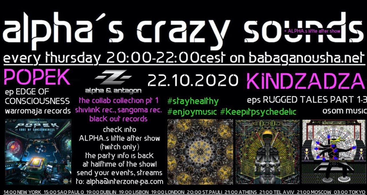 Party Flyer alphas crazy sounds - POPEK ep, -Z- (alpha & antagon) collabs, KINDZADZA eps 22 Oct '20, 20:00