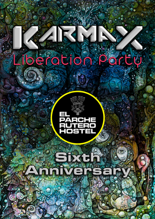 Party Flyer KARMAX liberation party (el parche rutero hostel-6to aniversario) 7 Nov '20, 19:00