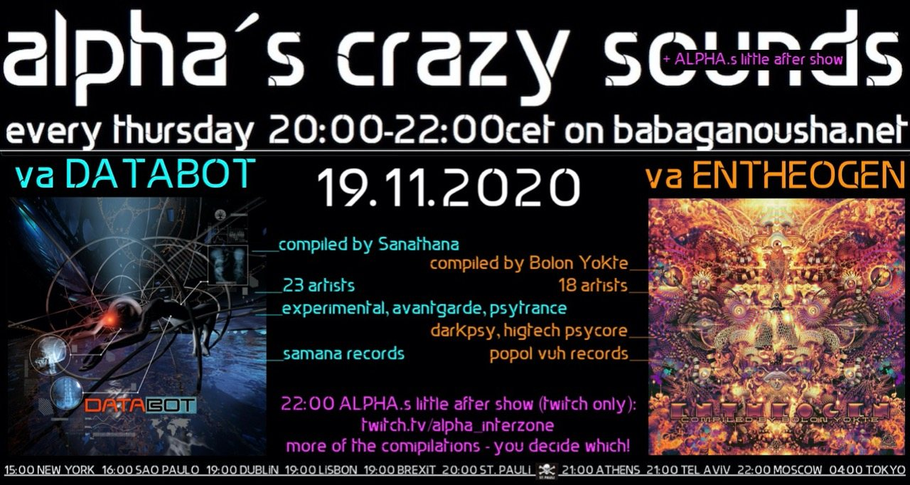 Party Flyer alpha.s crazy sounds - va DATABOT + va ENTHEOGEN 19 Nov '20, 20:00