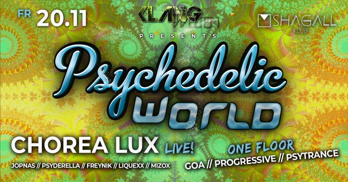 Party Flyer Psychedelic World | Chorea Lux Live 20 Nov '20, 23:00