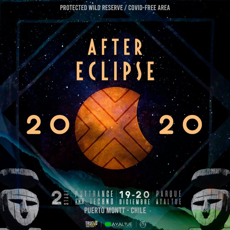 Party Flyer CAMP RAVE POST ECLIPSE / AFTER ECLIPSE - MOON RAVE - PUERTO MONTT 19 Dec '20, 15:00