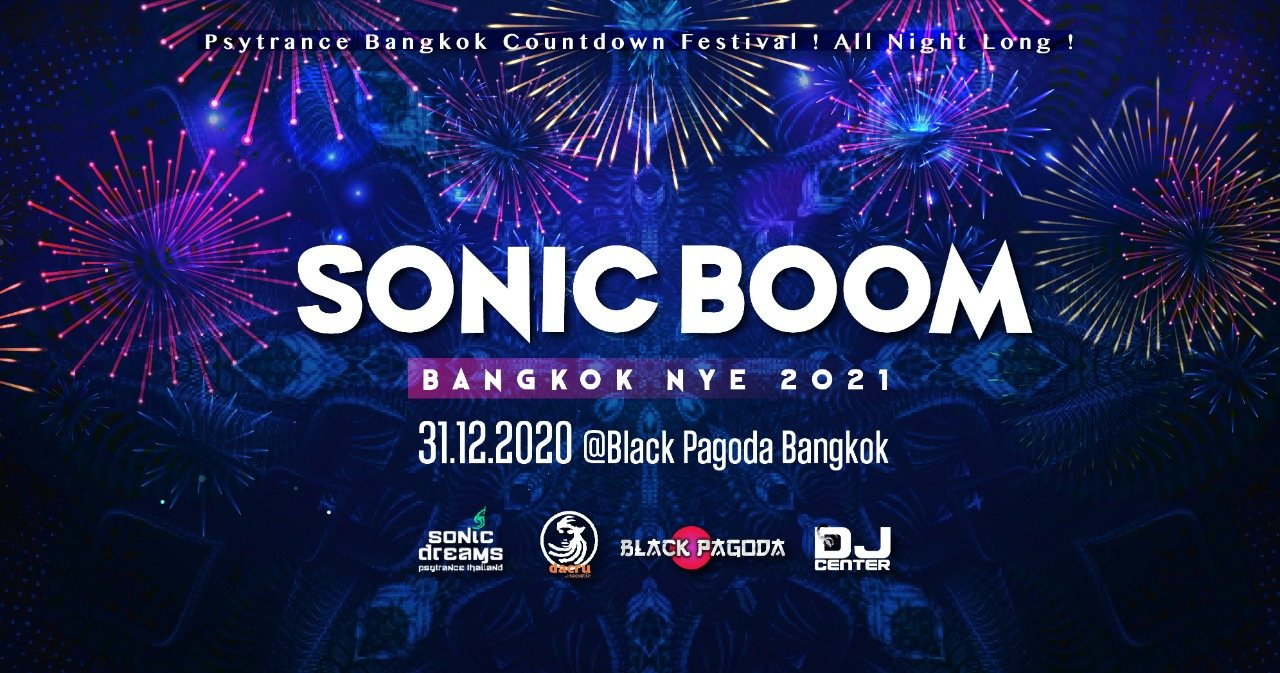 Party Flyer Sonic Boom Bangkok NYE 2021 ! 31 Dec '20, 18:00