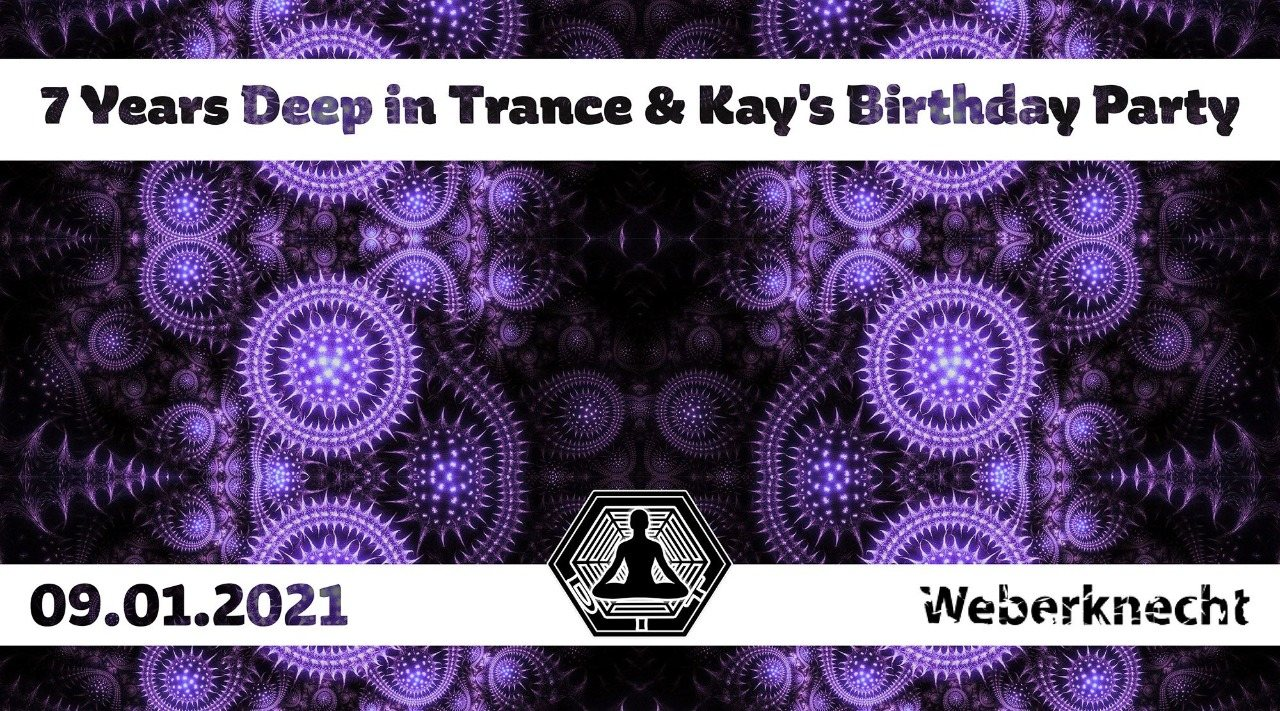 Party Flyer 7 Years Deep in Trance & Birthday Party 9 Jan '21, 21:00
