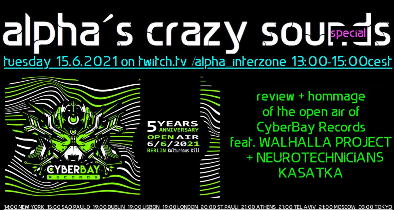 Party Flyer alpha.s crazy sounds special: WALHALLA PROJECT, NEURO TECHNICIANS, KASATKA 15 Jun '21, 13:00