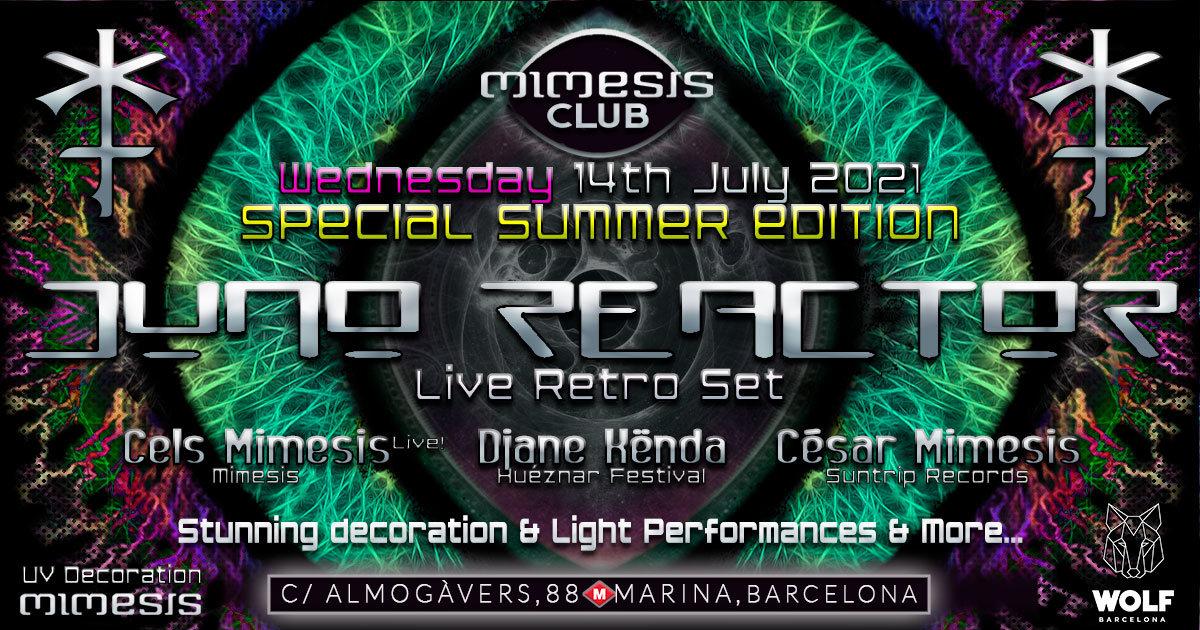 Party Flyer JUNO REACTOR at Mimesis CLUB! -Special Summer Edition- 14 Jul '21, 23:00