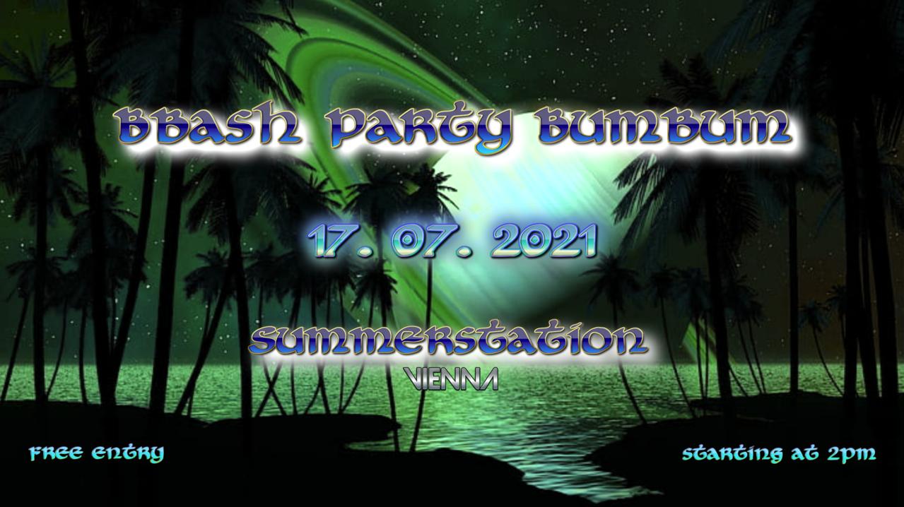 Bbash Party Bumbum 17 Jul '21, 14:00