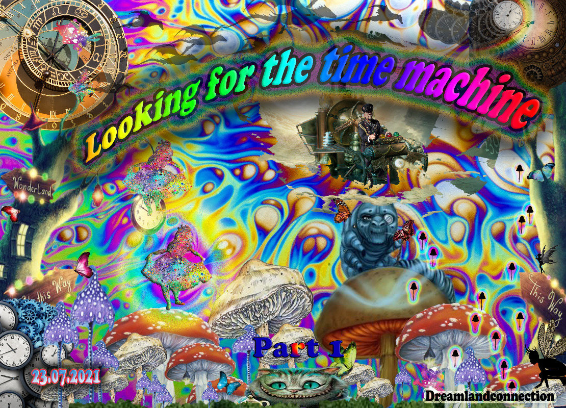 Party Flyer Looking for the time machine - Part 2 7 Aug '21, 02:00