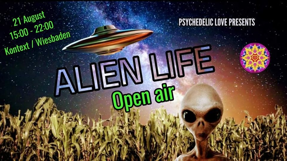 Party Flyer Alien Life / Open air 21 Aug '21, 23:00
