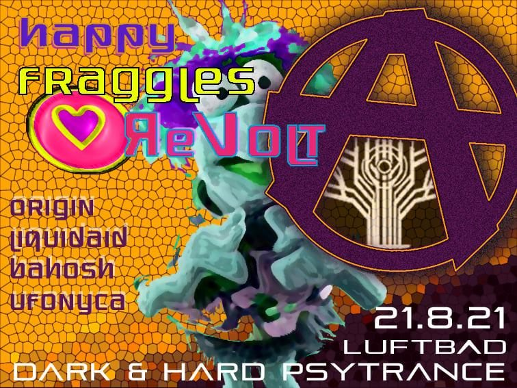 Party Flyer Happy Fraggles Revolt 21 Aug '21, 21:00
