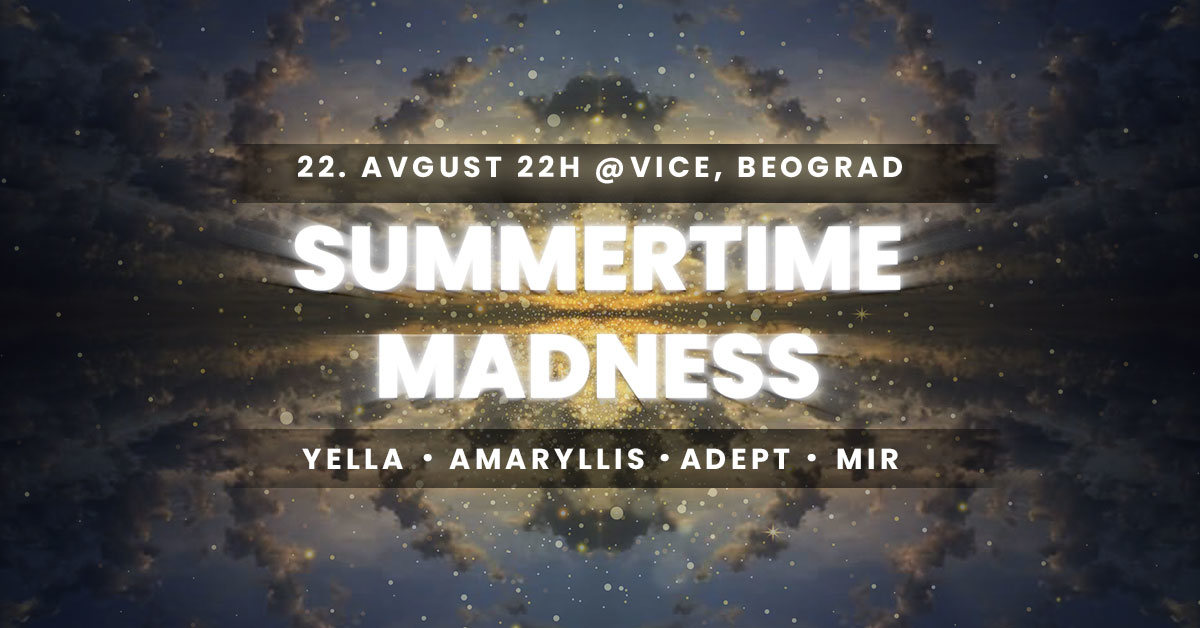 Party Flyer Summertime Madness 22 Aug '21, 22:00