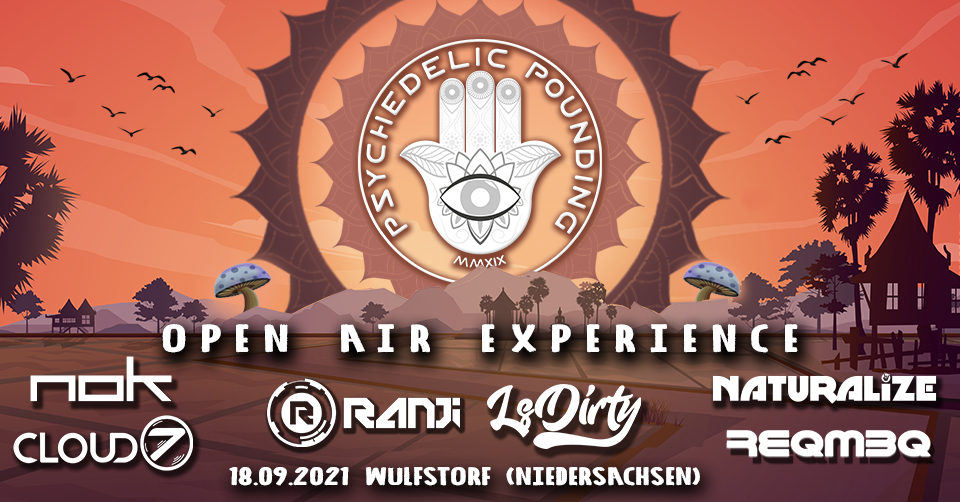 Psychedelic Pounding - Open Air Experience - Ranji, NOK, Naturalize, LsDity uvm. 18 Sep '21, 18:00