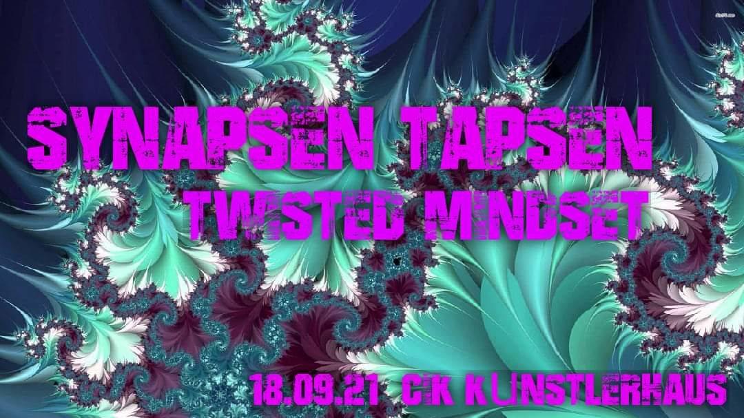 Party Flyer SYNAPSEN TAPSEN // TWISTED MINDSET 18 Sep '21, 22:00