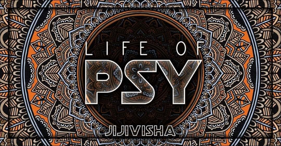 Party Flyer Life of PSY: Jijivisha 30 Oct '21, 17:30