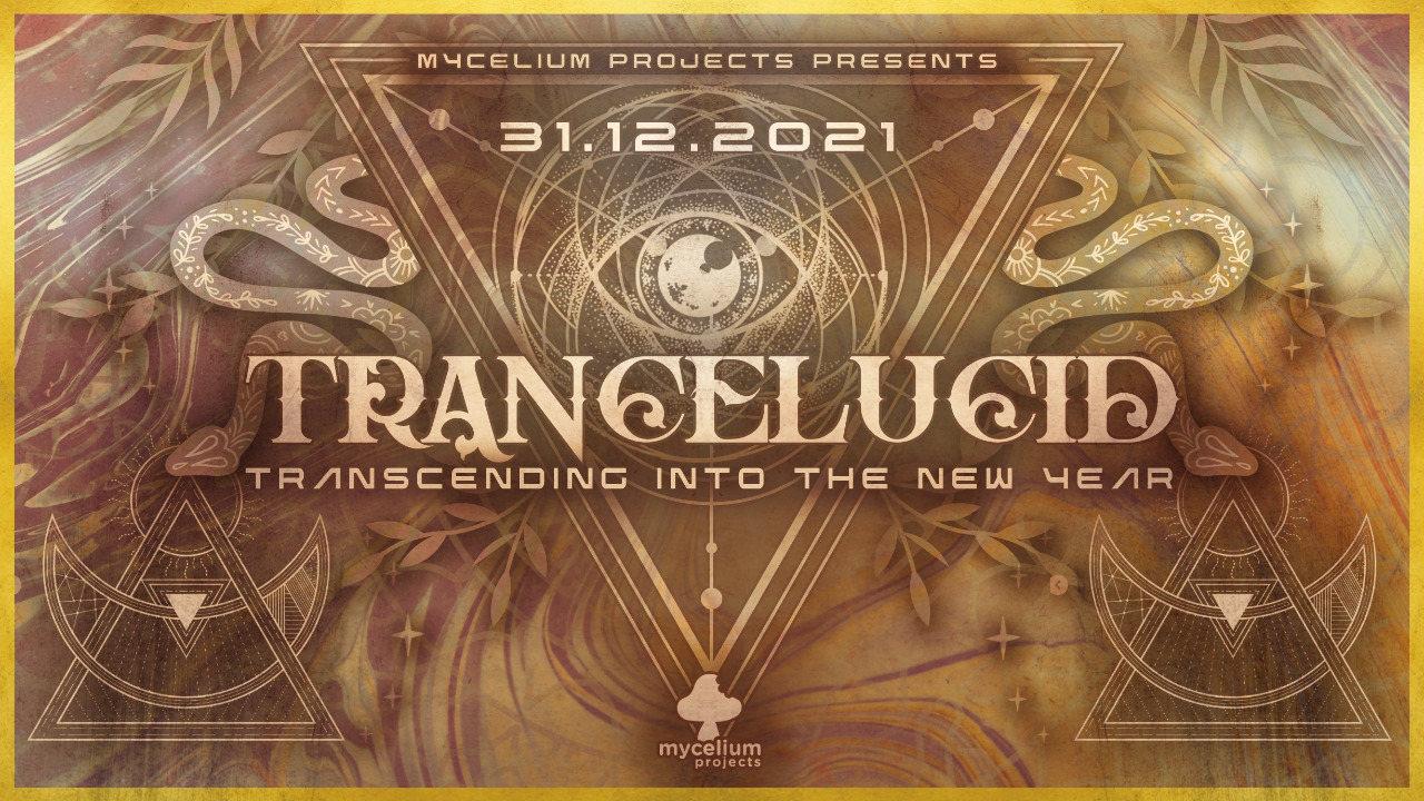 TRANCELUCID // Newyear // 2 Stages 31 Dec '21, 19:00