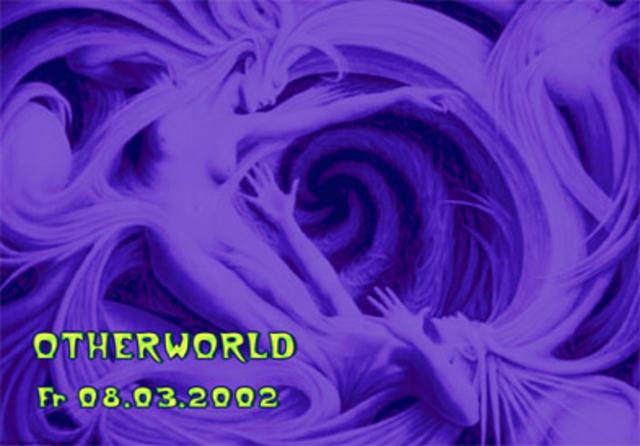 Party Flyer OTHERWORLD 8 Mar '02, 22:00
