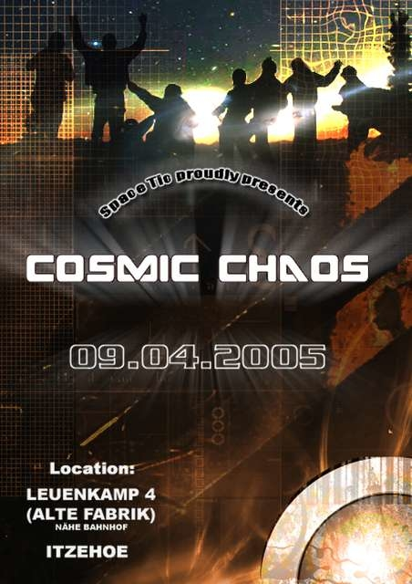 Party Flyer COSMIC CHAOS 9 Apr '05, 22:00