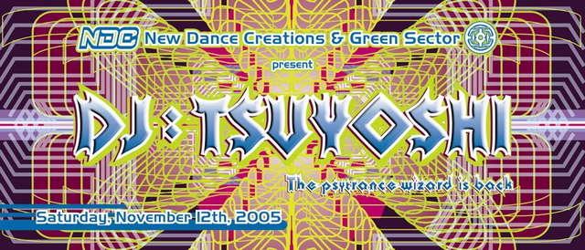 Party Flyer DJ TSUYOSHI - The Psytrance Wizard is Back - Los Angeles 12 Nov '05, 22:00